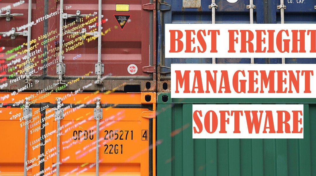 How to Choose the Best Freight Management Software